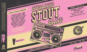 Broken Strings Brewery Sugared Stout Gang Label